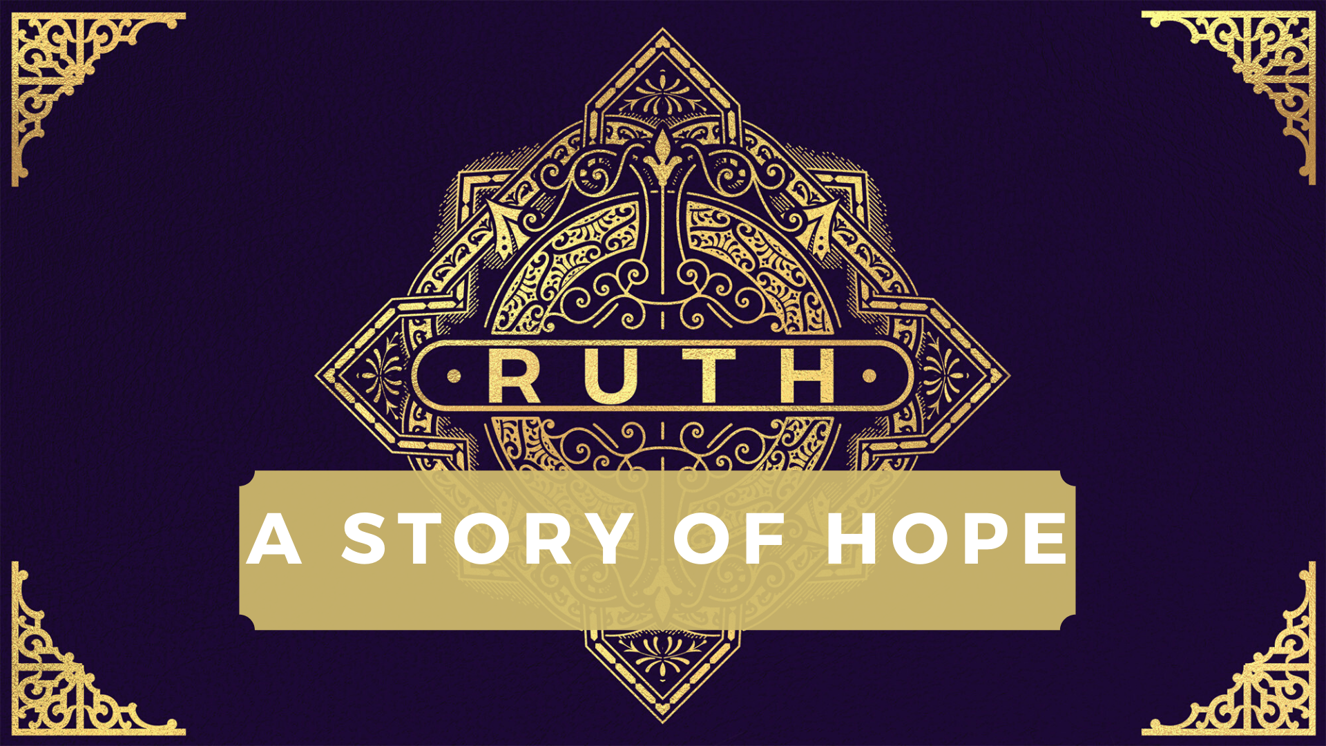 Ruth: A Story of Hope
